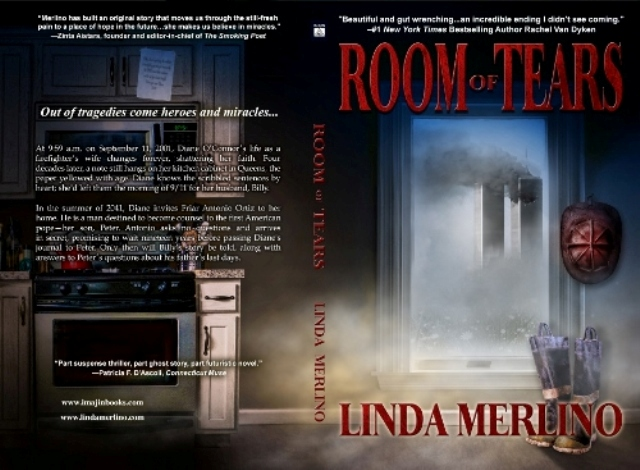 Room of Tears: Out of Tragedies Come Heroes and Miracles…Interview with Author Linda Merlino
